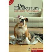 Der Hundetraum und andere Verwirrungen Buch mit integrierter Audio-CD - Leonhard Thoma