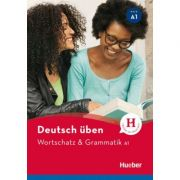 Deutsch uben. Wortschatz & Grammatik A1 - Anneli Billina, Lilli Marlen Brill, Marion Techmer