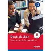 Deutsch uben. Wortschatz & Grammatik B2 Buch - Anneli Billina, Marion Techmer, Susanne Geiger