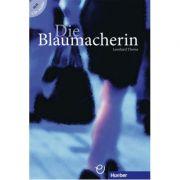 Die Blaumacherin Buch mit Audio-CD - Leonhard Thoma