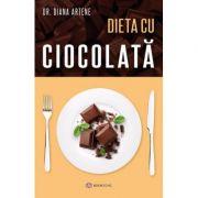 Dieta cu ciocolata - Dr. Diana Artene