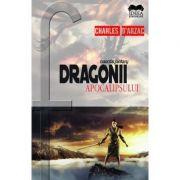 Dragonii apocalipsului - Charles d'Arzac