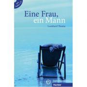 Eine Frau, ein Mann Buch mit Audio-CD - Leonhard Thoma