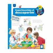 Experimentam si descoperim. Mai mult de 30 de experimente cu aer si apa - Angela Weinhold