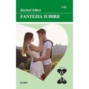 Fantezia iubirii - Rachel Elliot