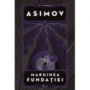 Fundatia IV. Marginea fundatiei - Isaac Asimov