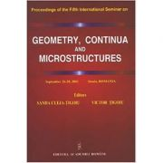Geometry, Continua & Microstructures. Proceedings on the Fifth International Seminar, September 26-28, 2001 Sinaia, Romania