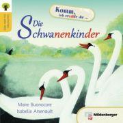 Geschichten aus aller Welt: Die Schwanenkinder Leseheft - Marie Buonoscore, Isabelle Arsenault