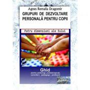 Grupuri de dezvoltare personala pentru copii - Agnes Remalia Dragomir