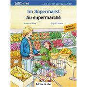 Im Supermarkt Kinderbuch Deutsch-Englisch - Susanne Bose