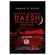Impactul actiunilor Daesh asupra securitatii nationale - Ammar El Benni