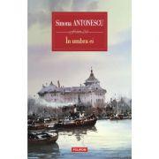 In umbra ei - Simona Antonescu