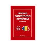 Istoria Constitutiei Romaniei, volumul II