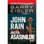 John Rain - Pactul asasinilor - Barry Eisler