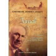 Jurnal, volumul I - Gheorghe Ionescu-Sisesti