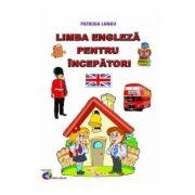 Limba engleza pentru incepatori - Patrisia Lungu