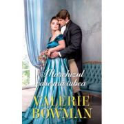 Marchizul care ma iubea - Valerie Bowman