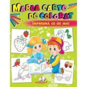 Marea carte de colorat impreuna cu cei mici