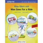 Max fahrt mit Kinderbuch Deutsch-Englisch Max Goes for a Ride - Ulrike Fischer, Sven Leberer