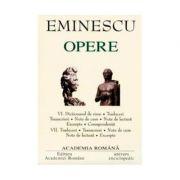 Mihai Eminescu. Opere Volumele VI+VII