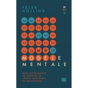 Modele mentale - Peter Hollins