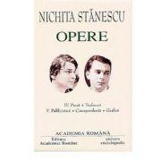 Nichita Stanescu. Opere Volumele IV+V