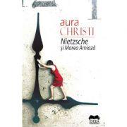 Nietzsche si Marea Amiaza - Aura Christi