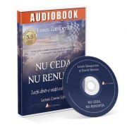 Nu ceda, nu renunta. Audiobook - Louis Zamperini