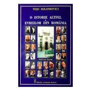O istorie altfel a evreilor din Romania - Tesu Solomovici
