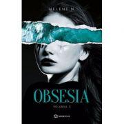 Obsesia Volumul 2 - Helene N.