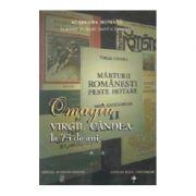 Omagiu Virgil Candea la 75 de ani, volumul II