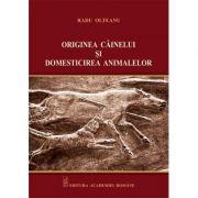 Originea cainelui si domesticirea animalelor – Radu Olteanu