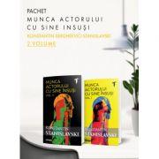 Pachet Munca actorului cu sine insusi 2 vol. - Konstantin Sergheevici Stanislavski