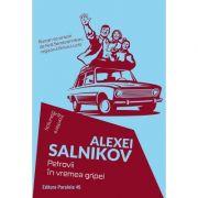 Petrovii in vremea gripei - Alexei Salnikov