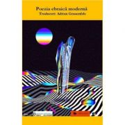 Poezie ebraica moderna - Adrian Grauenfelds