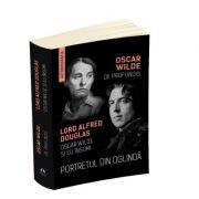 Portretul din oglinda - De Profundis - Oscar Wilde si eu insumi - Oscar Wilde