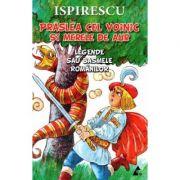 Praslea cel voinic si merele de aur. Legende sau basmele romanilor - Petre Ispirescu