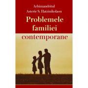 Problemele familiei contemporane - Arhimandritul Asterie S. Hatzinikolaou
