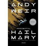 Proiectul Hail Mary - Andy Weir