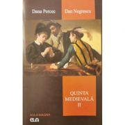 Quinta medievala, vol. 2 - Dana Percec, Dan Negrescu