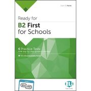 Ready for Cambridge English for Schools. Ready for B2 FIRST for Schools Practice Tests - Catrin E. Morris