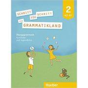 Schritt fur Schritt ins Grammatikland 2 Ubungsgrammatik fur Kinder und Jugendliche - Eleni Frangou