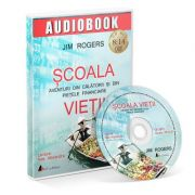 Scoala vietii. Audiobook - Jim Rogers