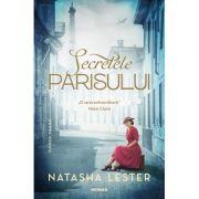 Secretele Parisului - Natasha Lester