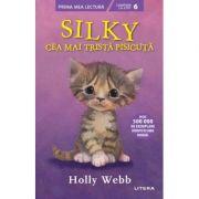 Silky, cea mai trista pisicuta - Holly Webb