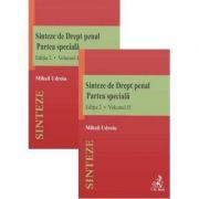 Sinteze de drept penal. Partea speciala Vol. 1 + Vol. 2 Ed. 2 - Mihail Udroiu