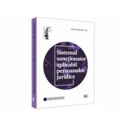 Sistemul sanctionator aplicabil persoanelor juridice - George-Alexandru Lazar