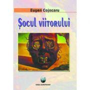 Socul viitorului - Eugen Cojocaru