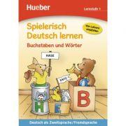Spielerisch Deutsch lernen Buchstaben und Worter Lernstufe 1 - Stefan Lohr (Illustrationen), Franz Becker