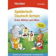 Spielerisch Deutsch lernen Erste Worter und Satze Vorschule Buch - Agnes Holweck, Bettina Trust